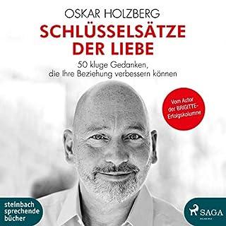 Schlüsselsätze der Liebe                   Autor:                                                                                                                                 Oskar Holzberg                               Sprecher:                                                                                                                                 Frank Stieren                      Spieldauer: 5 Std. und 33 Min.     5 Bewertungen     Gesamt 5,0
