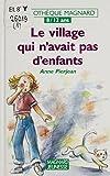 Le village qui n'avait pas d'enfants (French Edition)