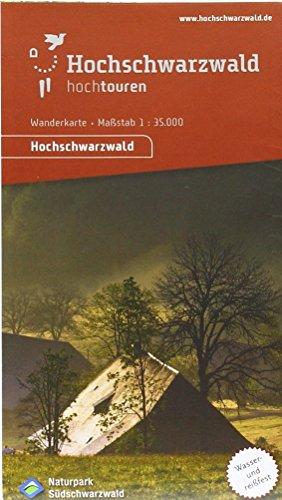 Hochtouren Wanderkarte Hochschwarzwald: Maßstab 1:35000, wasser - und reissfest