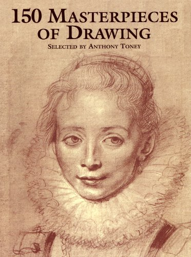 150 Masterpieces of Drawing (Dover Fine Art, History of Art)