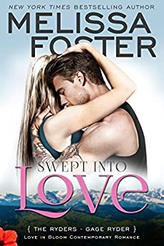 Swept Into Love: Gage Ryder (Love in Bloom: The Ryders Book 5) by [Melissa Foster]