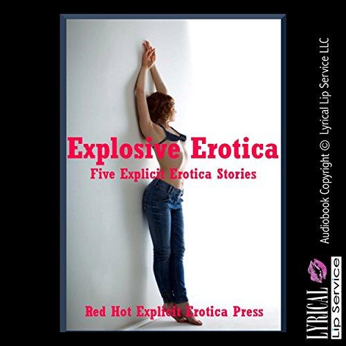 Explosive Erotica audiobook cover art