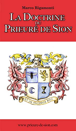 La Doctrine du Prieuré de Sion (French Edition)