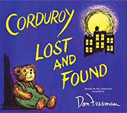 Corduroy Lost and Found by [B.G. Hennessy, Jody Wheeler]
