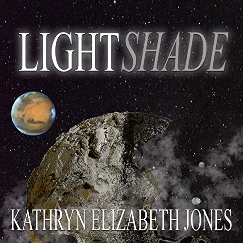 LightShade: The Space Adventures of Aaden Prescott audiobook cover art