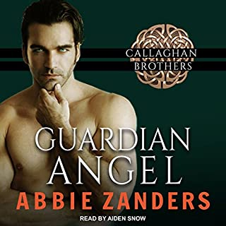 Guardian Angel     Callaghan Brothers, Book 5              By:                                                                                                                                 Abbie Zanders                               Narrated by:                                                                                                                                 Aiden Snow                      Length: 9 hrs and 25 mins     15 ratings     Overall 4.7