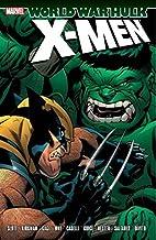 Hulk: World War Hulk - X-Men (World War Hulk: X-Men)