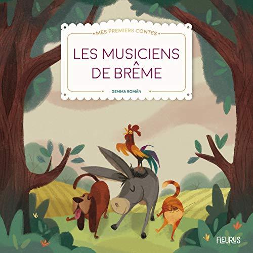 Les musiciens de Brême (MES PREMIERS CONTES) (Tapa blanda)