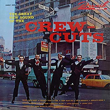 The Great New Sound of the Crew Cuts