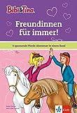 Bibi & Tina: Freundinnen für immer!: 4 spannende Pferde-Abenteuer in einem Band (Lesen lernen mit Bibi und Tina)