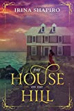 The House on the Hill: A Ghost Story