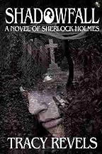 Shadowfall: A Novel of Sherlock Holmes