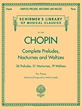 Complete Preludes, Nocturnes & Waltzes: Schirmer Library of Classics Volume 2056 (Schirmer's Library of Musical Classics)