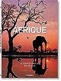 National Geographic. Le Tour du monde en 125 ans. L'Afrique - LE TOUR DU MONDE EN 125 ANS