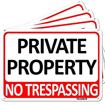 TICONN 4-Pack Private Property Sign No Trespassing Aluminum Warning Sign 7''x10'' for Security Alert Reflective UV Protected & Waterproof