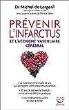 Prévenir l'infarctus et l'accident vasculaire cérébral (MEDECINE) - Format Kindle - 17,99 €