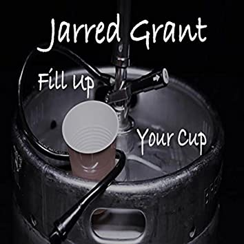 Fill up Your Cup