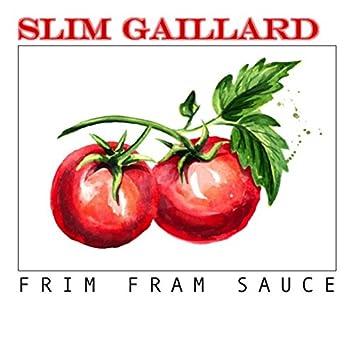 Frim Fram Sauce
