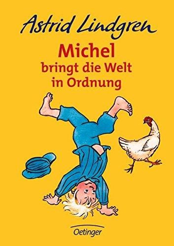 Michel bringt die Welt in Ordnung (Michel aus Lönneberga)