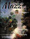 Mazz Florida Dreamscapes 2: Backus & Highwaymen Influenced Artist