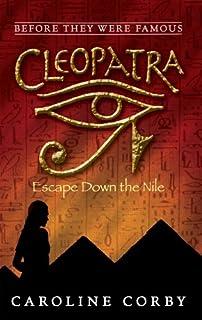 Cleopatra: Escape Down the Nile