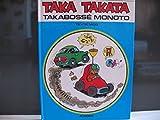 Taka Takata, Tome 7 - Takabossé monoto