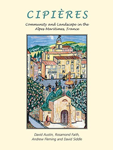 Cipières: Landscape and Community in Alpes-Maritimes, France (English Edition)