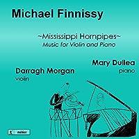 マイケル・フィニッシー:ヴァイオリンとピアノのための作品集