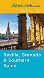 Rick Steves Snapshot Sevilla, Granada & Andalucía (Fifth Edition) [Idioma Inglés]