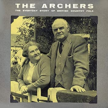 The Archers. An Everyday Story Of British Country Folk