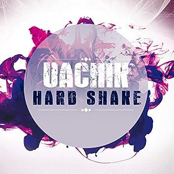 Hard Shake