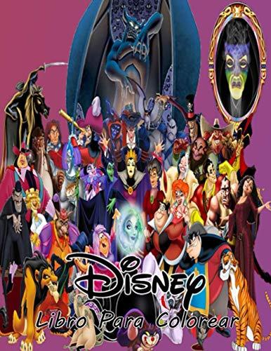 Disney Libro Para Colorear: Libro de colorear de Disney para niños y adultos, incluye 100 imágenes bonitas y hermosas de alta calidad de todos los personajes de Disney World impresas a una cara
