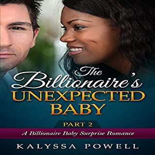 The Billionaire's Unexpected Baby - Part 2 audiobook cover art