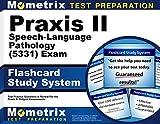 Praxis II Speech-Language Pathology (5331)...