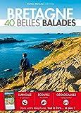 Bretagne - 40 belles balades