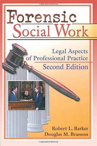 Compare Textbook Prices for Forensic Social Work: Legal Aspects of Professional Practice, Second Edition 1 Edition ISBN 9780789008688 by Barker, Robert L.,Branson, Douglas M.