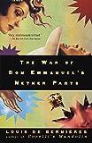 The War of Don Emmanuel's Nether Parts (Vintage International)