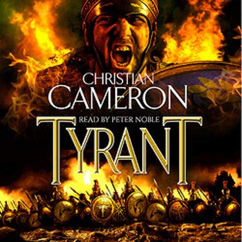 Tyrant Audiobook By Christian Cameron cover art