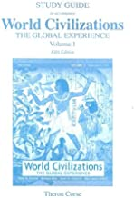 World Civilizations: The Global Experience, Volume 1 Study Guide