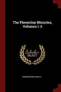 The Florentine Histories, Volumes 1-2