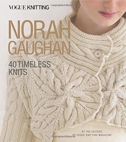 Norah Gaughan: 40 Timeless Knits (Vogue Knitting)