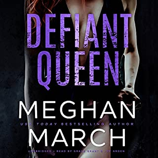 Defiant Queen                   De :                                                                                                                                 Meghan March                               Lu par :                                                                                                                                 Grace Grant,                                                                                        Joe Arden                      Durée : 5 h et 28 min     1 notation     Global 4,0
