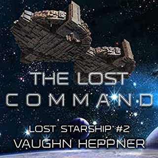 The Lost Command     Lost Starship Series, Volume 2              By:                                                                                                                                 Vaughn Heppner                               Narrated by:                                                                                                                                 Mark Boyett                      Length: 15 hrs     2,358 ratings     Overall 4.5