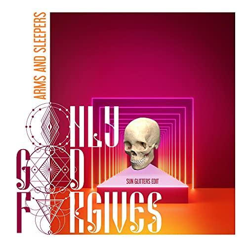 only god forgives (Sun Glitters Edit) (Sun Glitters Edit)