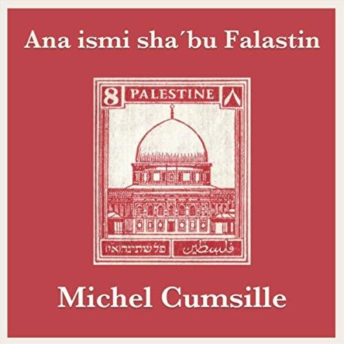 Ana Ismi Sha´bu Falastin (feat. Víctor Mahana & Karim Hodali)
