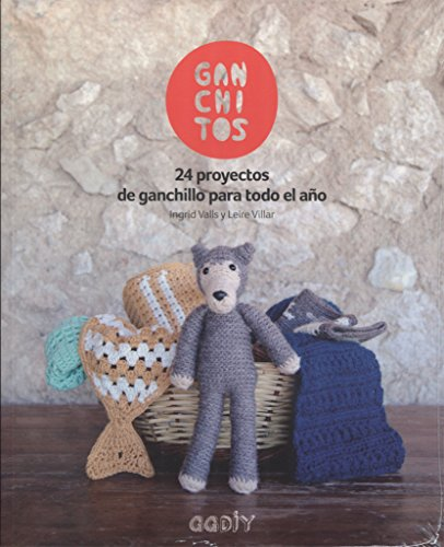 Ganchitos: 24 proyectos de ganchillo para todo el año (GGDIY)