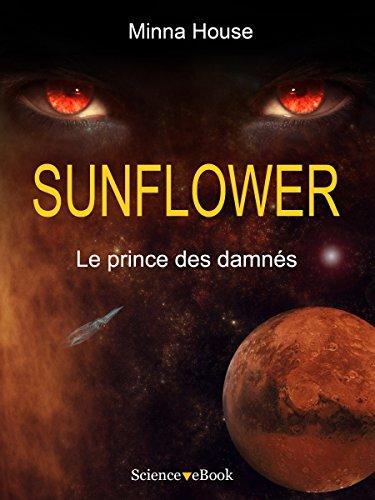 SUNFLOWER - Le prince des damnés: Saison 1 Episode 10