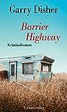 Image of Barrier Highway: Kriminalroman: Kriminalroman. Ein Constable-Hirschhausen-Roman (3)
