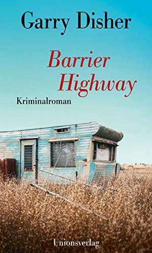 Barrier Highway: Kriminalroman: Kriminalroman. Ein Constable-Hirschhausen-Roman (3)