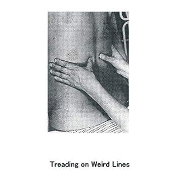 Treading on Weird Lines